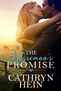 he Horsemans Promise by Cathryn Hein