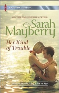 Cover of Her Kind of Trouble by Sarah Mayberry