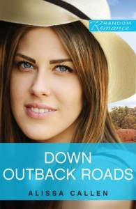 Cover of Down Outback Roads by Alissa Callen