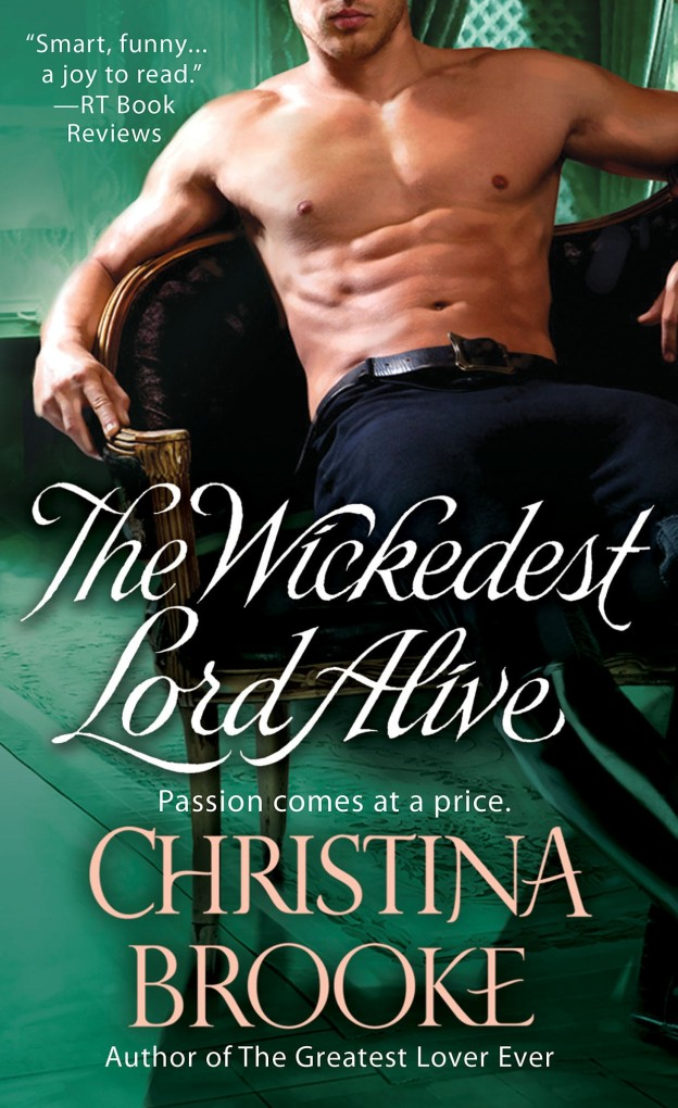 Cover of The Wickedest Lord Alive by Christina Brooke