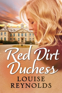 Cover of Red Dirt Duchess by Louise Reynolds