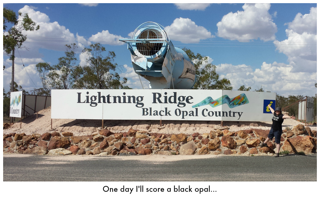 Me at the big Lightning Ridge sign