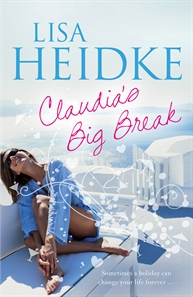 Claudia's Big Break by Lisa Heidke