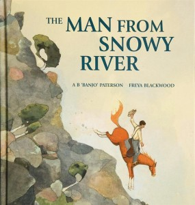 The Man From Snowy River by AB Banjo Paterson.
