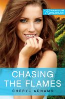 Chasing the Flames by Cheryl Adnams