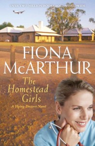 The Homestead Girls by Fiona McArthur