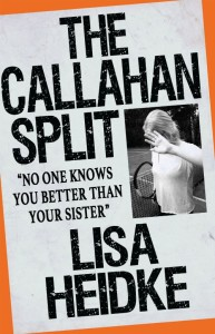 The Callahan Split by Lisa Heidke