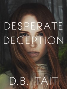 Desperate Deception by DB Tait
