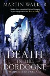Death in the Dordogne by Martin Walker