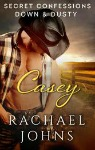 Down and Dusty: Casey by Rachael Johns