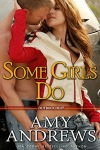 Some Girls Do by Amy Andrews