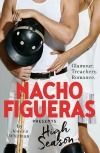 Nacho Figueros Presents High Season by Jessica Whitman