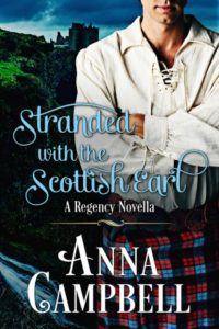 tranded with the Scottish Earl by Anna Campbell