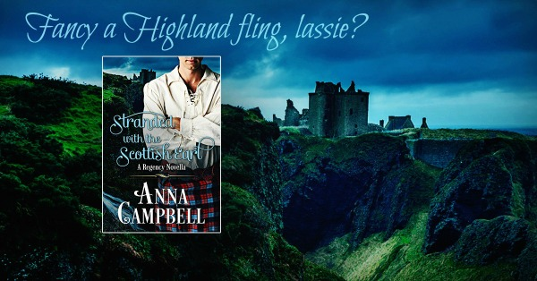 tranded with the Scottish Eart by Anna Campbell banner