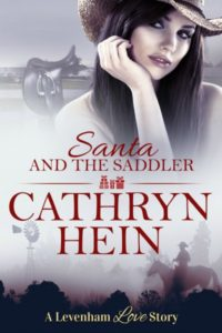 Santa and the Saddler by Cathryn Hein