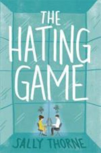 he Hating Game by Sally Thorne