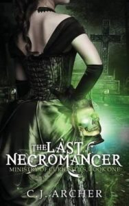 The Last Necromancer by CJ Archer