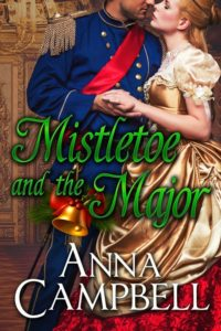 Mistletoe and the Major by Anna Campbell