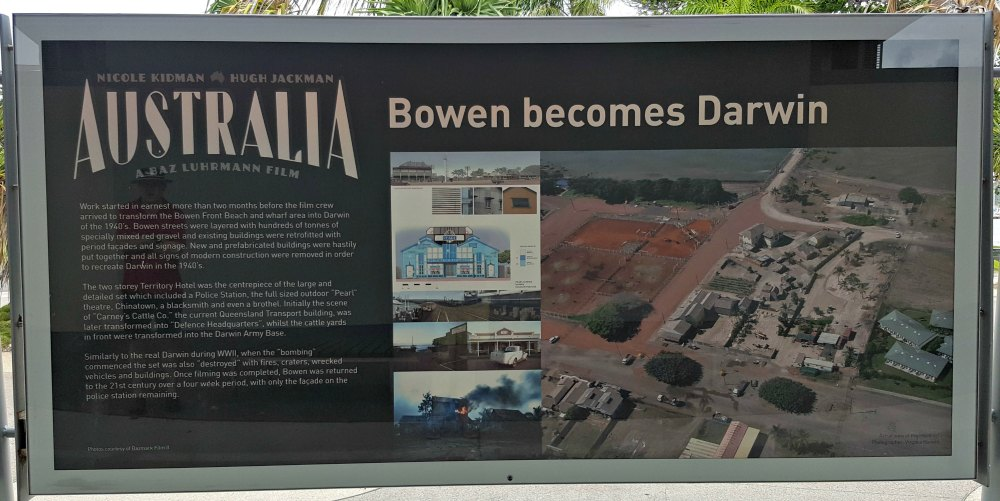 One of the signs near the tourist office celebrating Bowen's role in the making of the movie Australia.