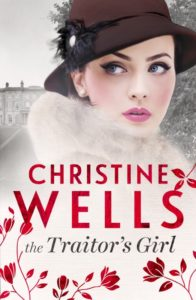 The Traitor's Girl by Christine Wells