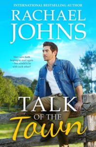 Talk of the Town by Rachael Johns