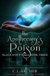 The Apothecary's Poison by CJ Archer