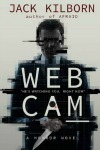 Webcam by Jack Kilborn