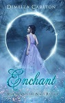 Enchant by Demelza Carlton