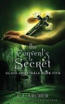 The Convent's Secret by CJ Archer
