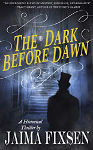 The Dark Before Dawn by Jaima Fixsen