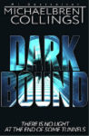 Darkbound by Michaelbrent Collings