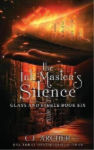 The Ink Master's Silence by CJ Archer