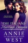 The Italian's Marriage Bargain by Annie West