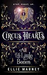 Circus Hearts - All the little Bones by Ellie Marney
