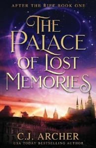 The Palace of Lost Memories by CJ Archer