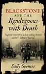 Blackstone and the Rendezvous with Death by Sally Spencer