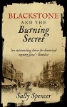 Blackstone and the Burning Secret by Sally Spencer
