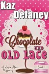 Chocolate and Old Lace by Kaz Delaney