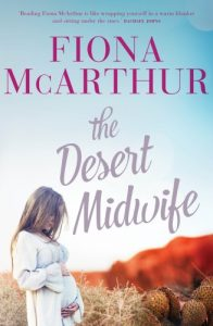 Cover of The Desert Midwife by Fiona McArthur