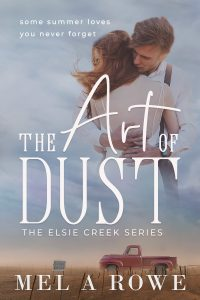 The Art of Dust by Mel A Rowe cover