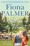 Matters of the Heart by Fiona Palmer cover
