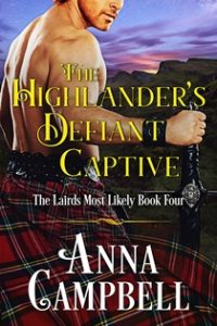 The Highlander's Defiant Captive by Anna Campbell