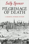 Pilgrimage of Death by Sally Spencer