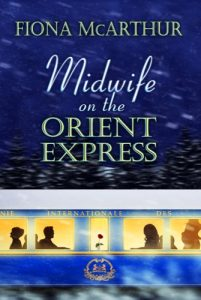 Midwife on the Orient Express by Fiona McArthur
