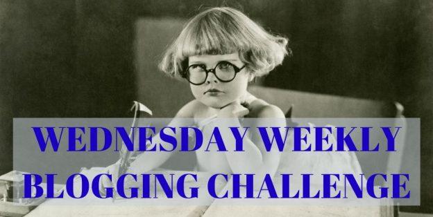 Wednesday Weekly Blogging Challenge meme