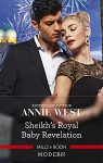 The Sheikh's Royal Baby Revelation by Annie West
