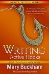 Writing Active Hooks Book 1 by Mary Buckham