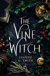 The Vine Witch by Luanne G Smith