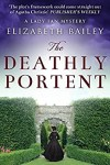 The Deathly Portent (Lady Fan Book 2) by Elizabeth Bailey