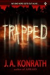 Trapped by JA Konrath